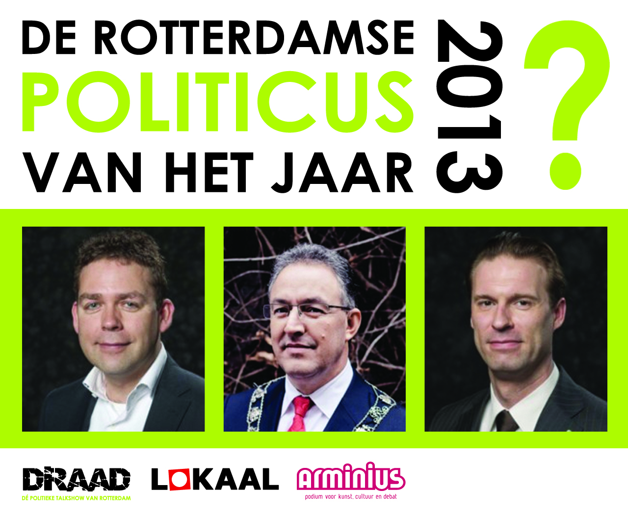 De drie genomineerden voor de beste politicus van 2013
